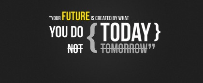 Your Future Is Yours To Create. Do Not Be Denied.